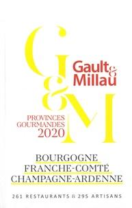Gault&Millau - Bourgogne, Franche-Comté, Champagne-Ardenne.