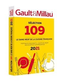Gault&Millau - Sélection 109 - Le sang neuf de la cuisine française.