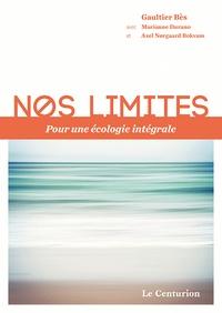Nos limites - Pour une écologie intégrale.pdf