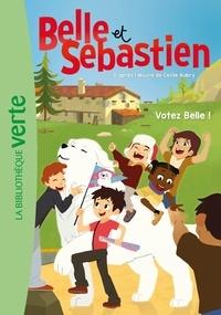 Gaumont - Belle et Sébastien 07 - Votez Belle !.