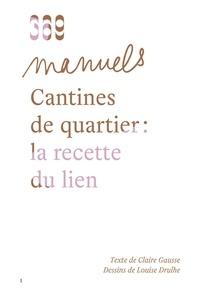 Gausse Claire - Cantines de quartier - La recette du lien.