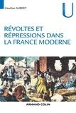 Gauthier Aubert - Révoltes et répressions dans la France moderne.