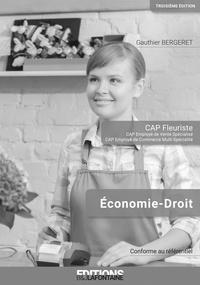 Gauthier Bergeret - Corrigé Economie Droit CAP Fleuriste 3ème édition (Livre du Professeur).