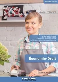 Gauthier Bergeret - Economie Droit CAP Fleuriste 3ème édition.