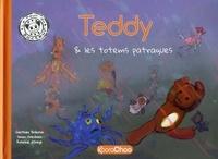Gauthier Bribosia et Simon Orenbach - Teddy & les totems patraques.