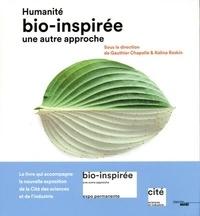 Gauthier Chapelle et Kalina Raskin - Humanité bio-inspirée - Une autre approche.