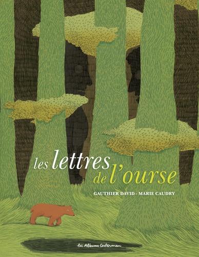 Gauthier David - Les lettres de l'ourse.