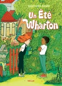Gauthier David et Marie Caudry - Un été Wharton.