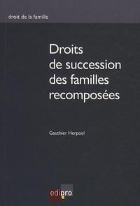 Gauthier Herpoel - Droit de succession des familles recomposées.