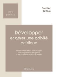 Gauthier Lebrun - Développer et gérer une activité artistique.