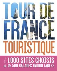 Tour de France touristique - 1000 sites choisis & 500 balades inoubliables.pdf
