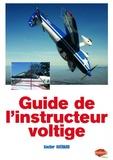 Gautier Guérard - Guide de l'instructeur voltige.