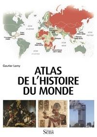 Gautier Lamy - Atlas de l'histoire du monde.