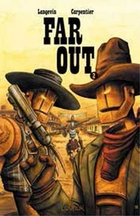 Gautier Langevin - Far Out Tome 2 : .