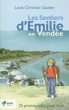 Gautier - Les sentiers d'Emilie en Vendée.