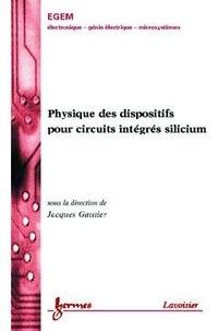 Gautier - Physique des dispositifs pour circuits intégrés silicium.