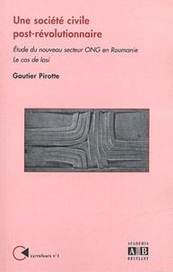 Une société civile post-révolutionnaire - Etude du nouveau secteur ONG en Roumanie, Le cas de Iasi.pdf
