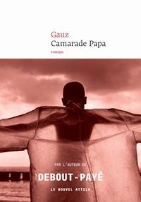 Gauz - Camarade Papa.