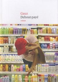 Gauz - Debout-payé.