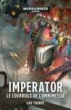 Gav Thorpe - Imperator - Le courroux de l'Omnimessie.