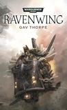 Gav Thorpe - L'héritage de Caliban Tome 1 : Ravenwing.