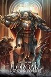 Gav Thorpe - The Horus Heresy Primarchs  : Lorgar - Porteur de la parole.