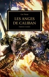 Gav Thorpe - The Horus Heresy Tome 38 : Les anges de Caliban - Empereur et esclaves.