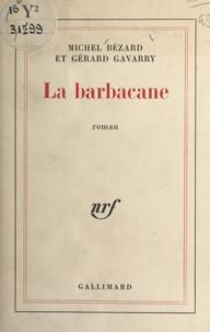 Gavarry et Norbert Bézard - .