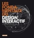 Gavin Ambrose et Michael Salmond - Les fondamentaux du design interactif.
