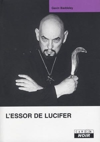 Gavin Baddeley - L'essor de Lucifer.