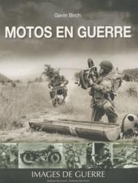 Gavin Birch - Motos en guerre.