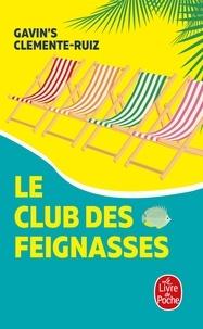 Gavin Clemente-Ruiz - Le club des feignasses.