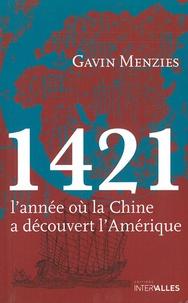 Gavin Menzies - 1421, l'année où la Chine a découvert l'Amérique.