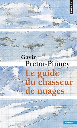 Le Guide du chasseur de nuages