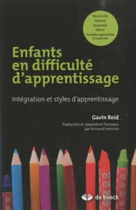 Gavin Reid - Enfants en difficulté d'apprentissage - Intégration et styles d'apprentissage.