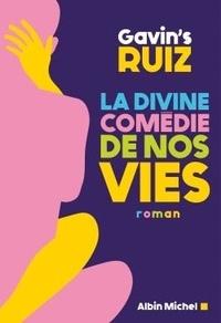 Gavin's Clemente Ruiz - La Divine Comédie de nos vies.