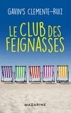 Gavin's Clemente Ruiz - Le club des feignasses.