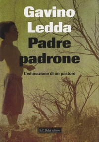 Gavino Ledda - Padre padrone - L'educazione di un pastore.