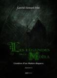 Gavriel Howard Feist - Les légendes de la Moïra [Saison 1 - Épisode 1] - L'ombre d'un Maître disparu.