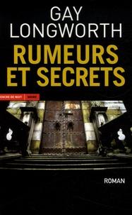 Gay Longworth - Rumeurs et secrets.