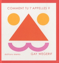Gay Wegerif - Comment tu t'appelles ?.