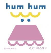 Gay Wegerif - Hum hum.