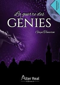 Gaya Tameron - La guerre des génies.
