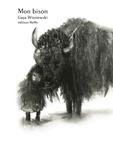 Gaya Wisniewski - Mon bison.