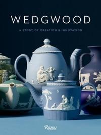 Wedgwood - A Story of Creation & Innovation.pdf