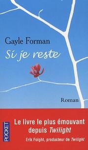 Gayle Forman - Si je reste.