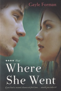 Gayle Forman - Where She Went.
