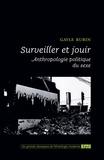 Gayle Rubin - Surveiller et jouir - Anthropologie politique du sexe.