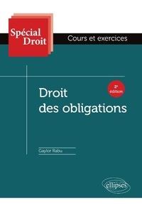 Gaylor Rabu - Droit des obligations - Cours et exercices.