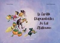 Gaylord Kemp et Sarah Klinkenberg - La famille Chapeauxtordus au bal d'Halloween.